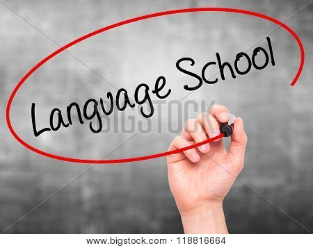 Man Hand Writing Language School With Black Marker On Visual Screen