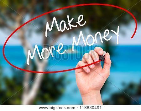 Man Hand Writing Make Money Money  With Black Marker On Visual Screen