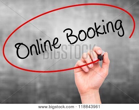 Man Hand Writing  Online Booking  With Black Marker On Visual Screen