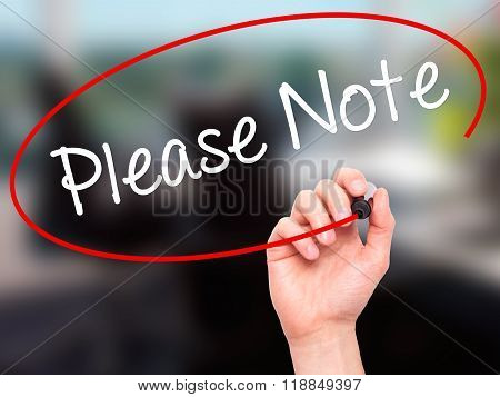 Man Hand Writing Please Note With Black Marker On Visual Screen