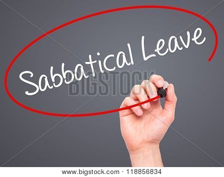 Man Hand Writing  Sabbatical Leave With Black Marker On Visual Screen