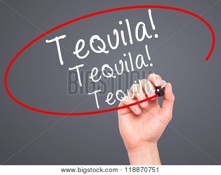 Man Hand Writing Tequila With Black Marker On Visual Screen