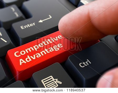 Competitive Advantage - Concept on Red Keyboard Button.