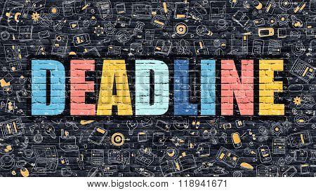 Deadline Concept. Multicolor on Dark Brickwall.