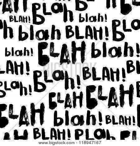 Blah-blah-blah  Seamless Pattern.