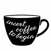 Insert coffee to begin brush lettering. Cute handwriting, can be used for greeting cards, scrapbooks, photo overlays and more. poster