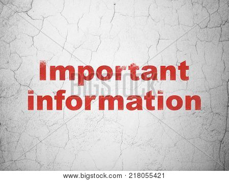 Data concept: Red Important Information on textured concrete wall background
