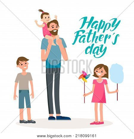 Cartoon characters of family. Dad and his children celebrating father's Day. Inscription Dad is my hero.