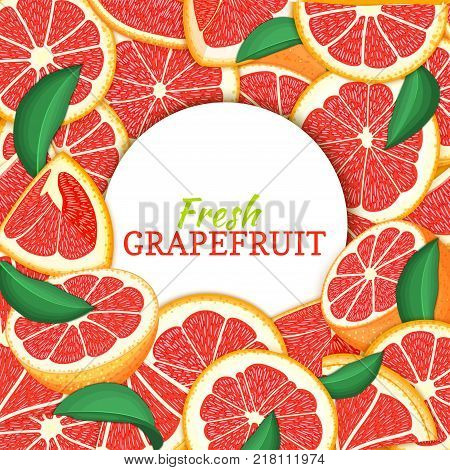 Round white label on citrus grapefruit background. Vector card illustration. Tropical fresh and juicy red pomelo frame peeled piece of half slice for d for packaging design healthy food, diet juce.