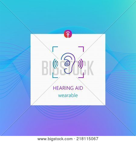 Hearing aid wearables design template and Icon. Trendy gradient design concept of wearable technology. Banner and cover design template with bold linecolor icon.