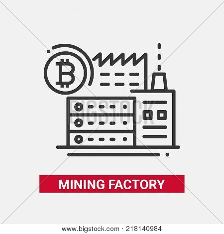Mining factory - line design single isolated icon on white background with description on red strip. High quality black symbol, emblem. Cryptocurrency theme