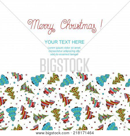 New year's Template with Colored Hand-drawn Christmas Trees on White Backdrop. Christmas Seamless Pattern Continuous to Right and to Left for Invitation Congratulation Wish.