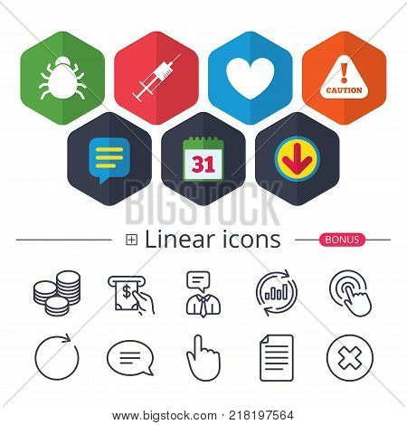 Calendar, Speech bubble and Download signs. Bug and vaccine syringe injection icons. Heart and caution with exclamation sign symbols. Chat, Report graph line icons. More linear signs. Editable stroke