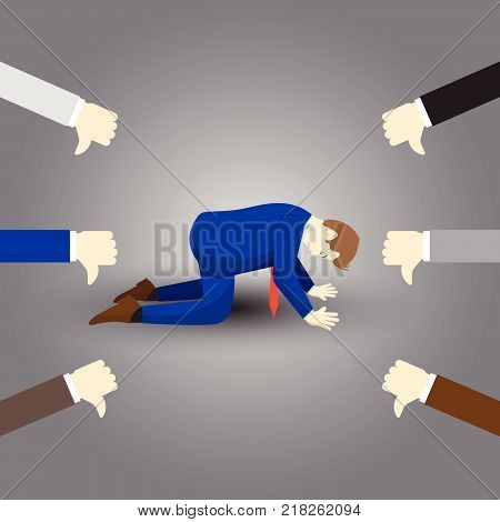Vector Illustration Business Concept Designed As A Businessman Is Kneeling And Others Giving Thumbs Down To Him. He Is Disagreed Disrespected Opposed By Others And Full Of Depression And Stress.