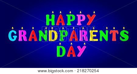 Happy Grandparents day banner. Letters in the form of candles. 3d. Stock - Vector illustration