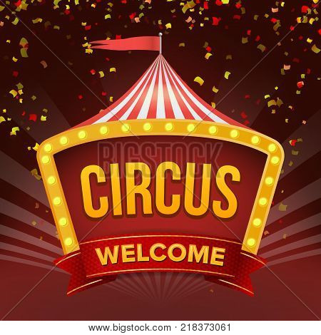 Circus Sign Vector. Fun Amusement Performance. Flat Illustration