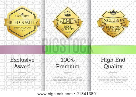 Exclusive award, premium quality and best choice, set of posters with badges and ribbons, text placed below on vector illustration golden labels