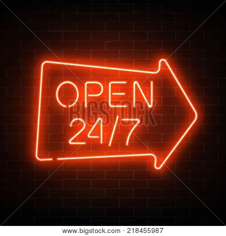 Neon open 24 hours 7 days a week sign in geometric arrow shape on a dark brick wall background. Round the clock working bar or night club signboard with lettering. Vector illustration.