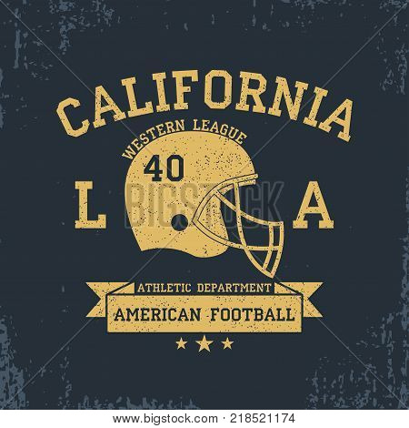 American Football, California Sport Typography. T-shirt graphics with grunge, helmet, ribbon. Print for sportswear, apparel, clothes. Vector illustration.