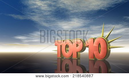 top 10 symbol with prickles under cloudy sky - 3d rendering