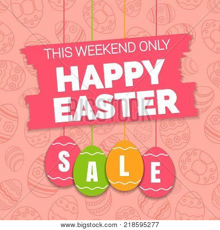Happy easter sale offer, banner template. Colored ornate eggs with lettering, isolated on pink seamless background. Easter eggs sale tags. Spring Shop market poster design. Vector