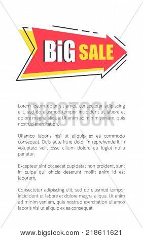 Big sale arrow shape sticker on poster with text, discounts pointer vector illustration label isolated on white background, promotional advert