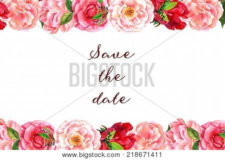 Save the date. Vintage style invitation with watercolor flowers, roses, peonies, and camellias, forming a frame on a white background, with a place for text