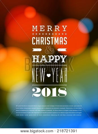 Merry Christmas and Happy New Year 2018 Greeting Card. Vector EPS 10. No mesh. For your print and web messages : greeting cards, banners, t-shirts.