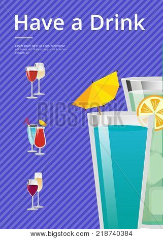 Have a drink mojito and mint cocktail summer party promo poster with drinks made of vodka and liqueur with umbrella and orange, vector beverages