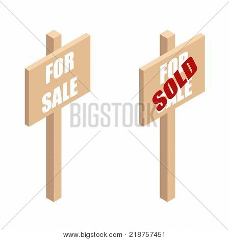 Wooden sign-Board ads for sale and sold.Board with the ad property for sale in isometric view. vector illustration isolated from background
