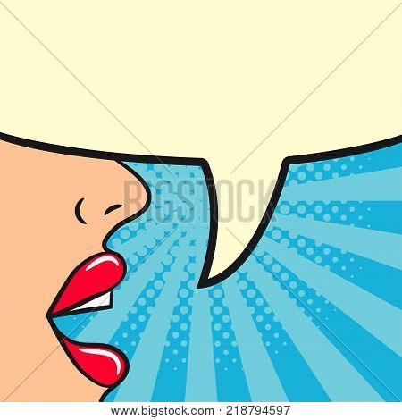 Girl says - female lips and blank speech bubble. Woman speak. Comic illustration in pop art retro style at sunburst background with dot halftone effect. Vector.