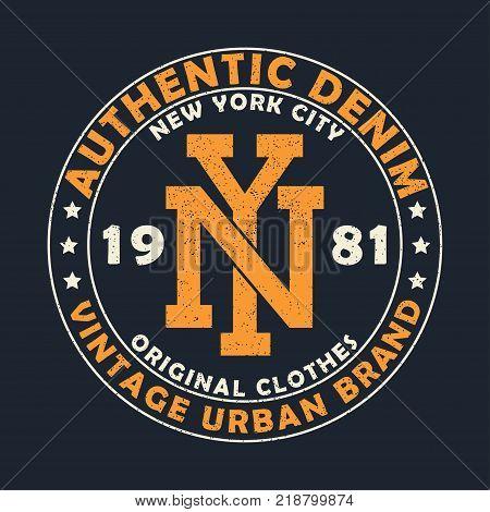 New York authentic denim, vintage urban brand graphic for t-shirt. Original clothes design with grunge. Retro apparel typography print. Vector illustration.