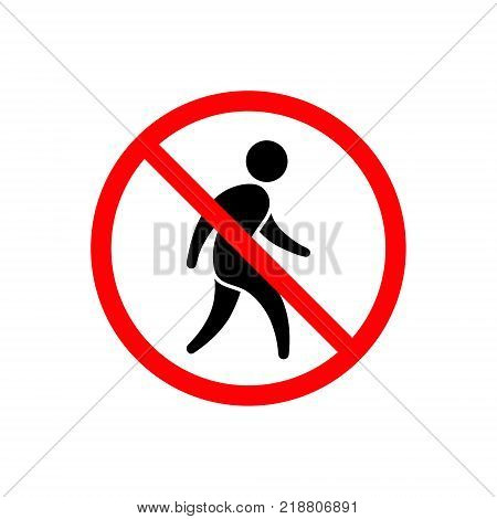 No man walking icon. No entry sign. Vector isolated sign.