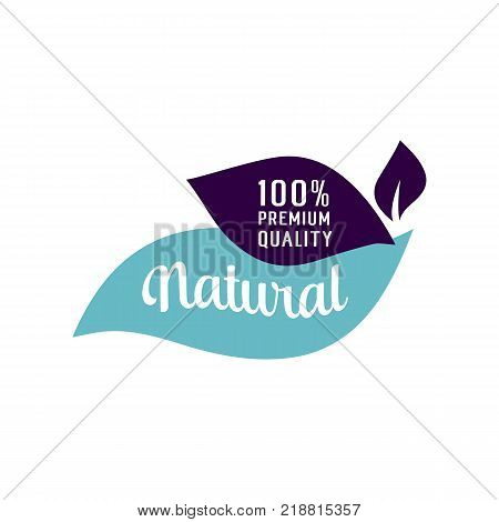 One Hundred Percent Premium Quality Natural lettering on stylized leaves. Handwritten and typed text, calligraphy. For logotypes, posters, leaflets and brochures.