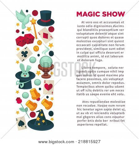 Magic show advertisement banner with equipment for tricks and huge sample text. Vintage hats, glass ball, play cards, red dice, paper cups, cute rabbit and trained dove vector illustrations.