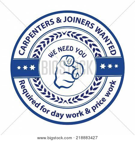 Carpenters And Joiners Required For Day Work And Price Work. Blue Stamp For Recruitment Agencies / H