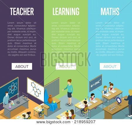 Chemistry, arts and maths lessons at school isometric posters. Children sitting at table in classroom and studying, teacher near blackboard vector illustration. Primary school education 3D concept.