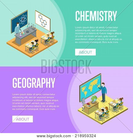 Geography and chemistry lessons at school isometric posters. Children sitting at table in classroom and studying, teacher near blackboard vector illustration. Primary school education 3D concept.