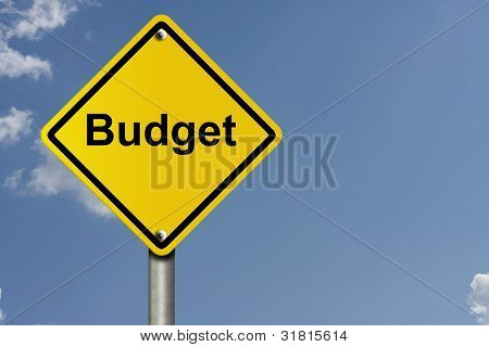 Warning About Your Budget