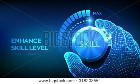 Skill Levels Knob Button. Increasing Skills Level. Wireframe Hand Turning A Skill Test Knob To The M