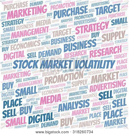 Stock Market Volatility word cloud. Vector made with text only poster