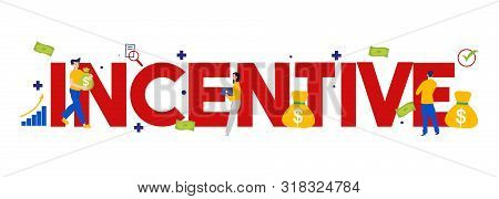 Incentive Program By Company To Employee And Customer By Giving Money Or Cash For Loyalty And Career