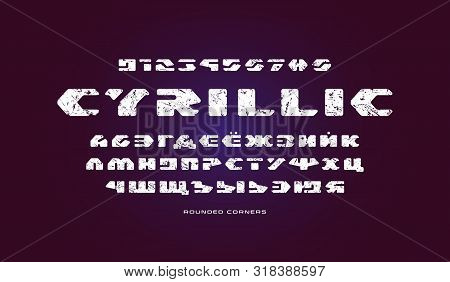 Cyrillic Stencil-plate Sans Serif Font In Futuristic Style. Letters And Numbers With Vintage Texture