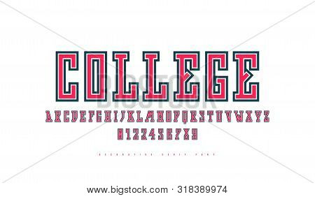 Narrow Slab Serif Font With Contour. Letters And Numbers For Athletic Logo And T-shirt Design. Color