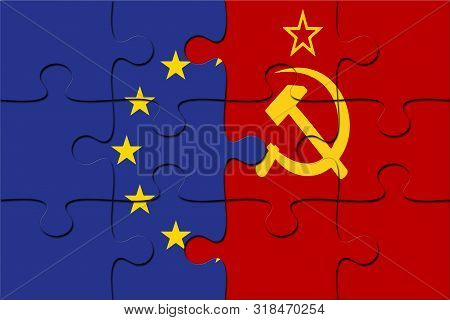 Soviet Union And European Union Flag Jigsaw Puzzle Pieces. Diplomacy Concept, International Relation