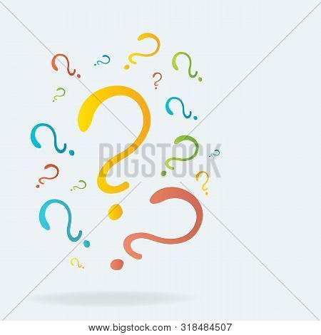Question Signs Colorful Vector Illustration, Problem And Priority Challenge Concept. Flat Design  Ba