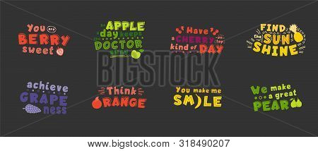 Monocolor Optimistic  Inspirational Quotes, Phrase Stylized Typography. You Berry Sweet, Think Orang