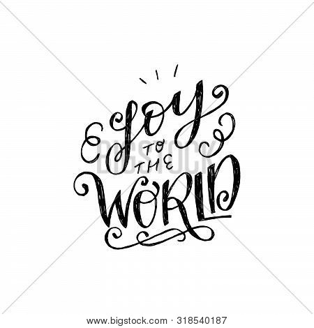 Curly Script Joy Of The World With Decorative Strokes. Positive And Upbeat Lettering Handwriting Wit