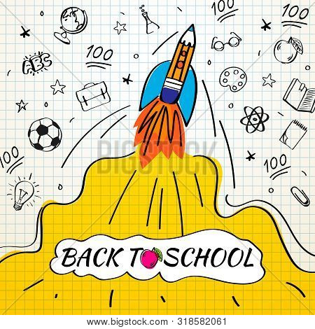 Back To School Poster With Rocket And Doodles On Checkered Paper Background. Vector Illustration For