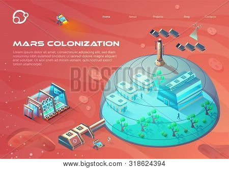Advertising Banner Inscription Mars Colonization. City Under Dome Using Solar Energy. Growing Green